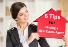 Finding a Real Estate Agent for Your Housing Needs Will Become Easy With These Six Tips