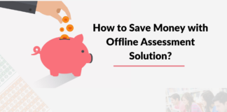 How-to-Save-Money-with-Offline-Assessment-Solution